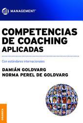 Competencias de coaching aplicadas: Con estándares internacionales