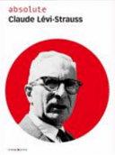 Absolute Claude L  vi Strauss PDF