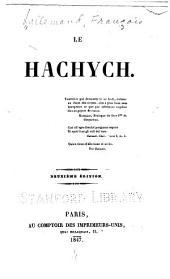 Le hachych ...
