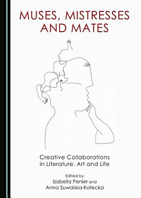 Muses  Mistresses and Mates PDF