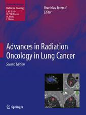 Advances in Radiation Oncology in Lung Cancer: Edition 2