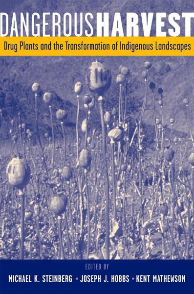 Download Dangerous Harvest Book