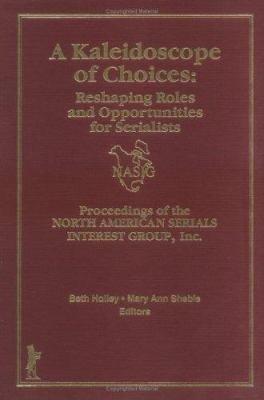 A Kaleidoscope of Choices PDF