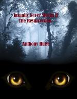 Insanity Never Sleeps II (The Resurrection)