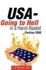 USA - Going to Hell in a Hand-Basket