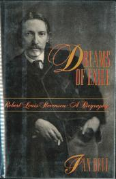 Dreams of Exile: Robert Louis Stevenson
