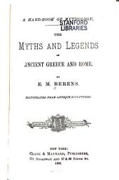 A Hand-book of Mythology: The Myths and Legends of Ancient Greece and Rome