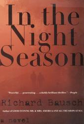 In the Night Season: A Novel