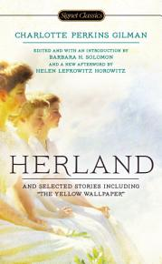 Herland and Selected Stories PDF