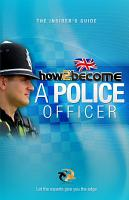 How to Become a Police Officer  The Insider s Guide PDF