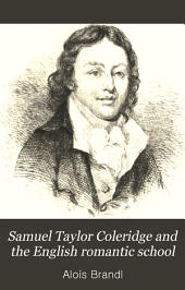 Samuel Taylor Coleridge and the English Romantic School