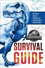 Jurassic World: Fallen Kingdom Dinosaur Survival Guide (Jurassic World: Fallen Kingdom)