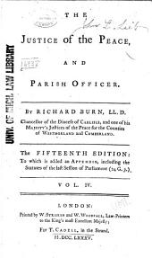 The Justice of the Peace and Parish Officer: Volume 4