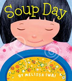 Soup Day  A Board Book