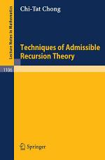 Techniques of Admissible Recursion Theory