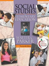 Social Studies in Elementary Education: Edition 14