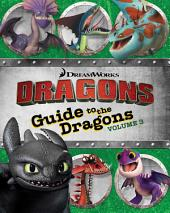 Guide to the Dragons: Volume 3