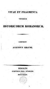Vitae et fragmenta veterum historicorum romanorum