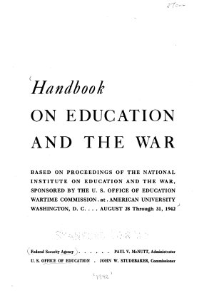 Handbook on Education and the War  Based on Proceedings of the National Institute on Education and the War PDF