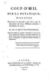 Coup-d'œil sur la botanique: discours prononcé le mercredi 9 mai 1810, jour de l'ouverture du Cours d'histoire naturelle à l'Académie de Lyon