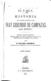 Historia del famoso predicador fray Gerundio de Campazas, alias Zotes: Volumen 1