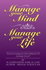 Manage Your Mind Manage Your Life PDF