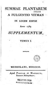 Summa plantarum: quae hactenus innotuerunt methodo Linnaeana per genera et species digesta, illustrata, descripta