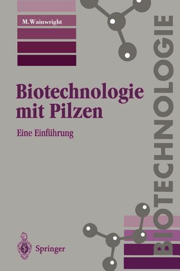 Biotechnologie mit Pilzen PDF
