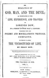 The Dealings of God, Man and the Devil: As Exemplified in the Life, Experience, and Travels of Lorenzo Dow, in a Period of Over Half a Century
