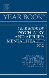 Year Book of Psychiatry and Applied Mental Health 2012 - E-Book