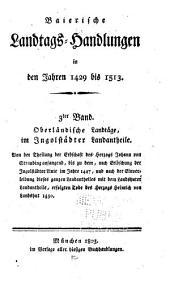 Baierische Landtags-Handlungen in den Jahren 1429 bis 1513: Bände 3-4