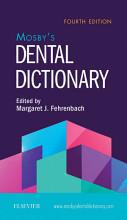 Mosby s Dental Dictionary E Book PDF