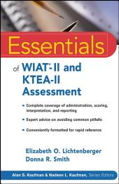 Essentials of WIAT-II and KTEA-II Assessment
