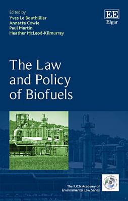 The Law and Policy of Biofuels PDF