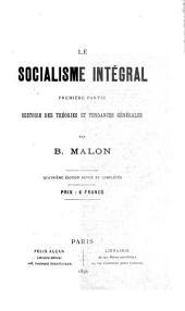 Le socialisme intégral: Volume1