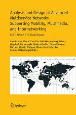 Analysis and Design of Advanced Multiservice Networks Supporting Mobility, Multimedia, and Internetworking