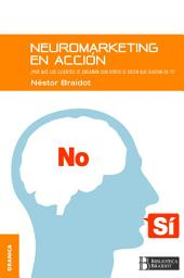 Neuromarketing en acción: Por qué tus clientes te engañan con otros si dicen que gustan de ti