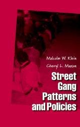 Street Gang Patterns and Policies PDF