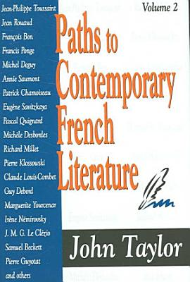 Paths to Contemporary French Literature  Volume 2 PDF