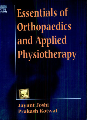 Essentials Of Orthopaedics   Applied Physiotherapy