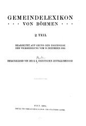 Gemeindelexikon der im Reichsrate vertretenen Königreiche und Länder: Bearb. auf Grund der Ergebnisse der Volkszählung vom 31. Dezember 1900, Band 9,Teil 2