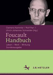 Foucault-Handbuch: Leben – Werk – Wirkung
