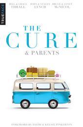 The Cure & Parents