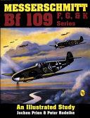 Messerschmitt Bf 109 F, G, & K Series