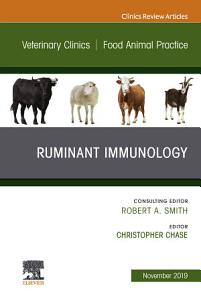 Immunology An Issue of Veterinary Clinics of North America  Food Animal Practice E Book PDF