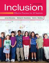Inclusion: Effective Practices for All Students, Edition 2