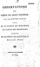 Observations du comte de Lally-Tolendal, sur la lettre écrite par M. le comte de Mirabeau au Comité des recherches, contre M. le comte de Saint-Priest, ministre d'Etat [A Lausanne, ce 10 novembre 1789]