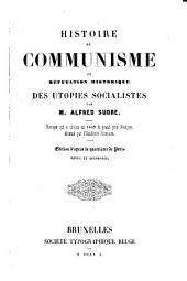 Histoire du Comunisme ou réfutation historique des utopies socialistes par Alfred Sudre