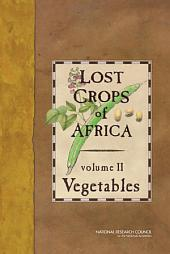 Lost Crops of Africa: Volume II: Vegetables