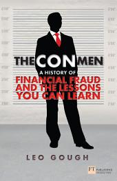 The Con Men: A history of financial fraud and the lessons you can learn